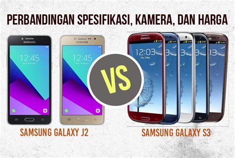 Samsung J2 Pro Di Pasaran perbandingan bagus mana hp samsung galaxy j2 vs samsung