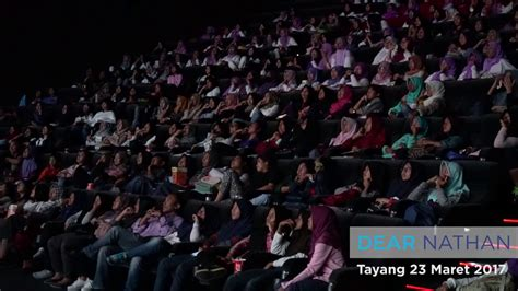 bioskopkeren dear nathan reaksi penonton dear nathan didalam bioskop youtube