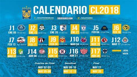 Calendario Liga Mx Tigres Tigres Calendario Clausura 2018 Liga Mx