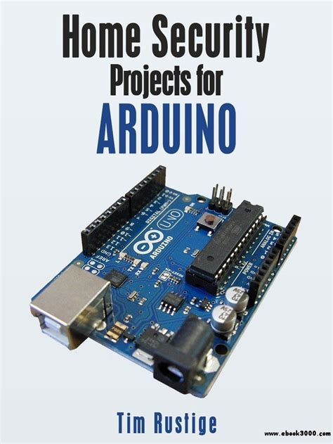 home security projects for arduino home hardware ebook