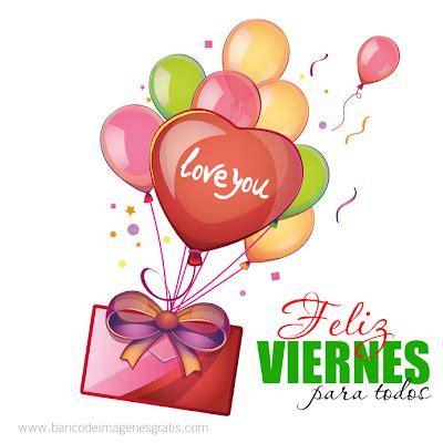 imagenes q digan feliz viernes banco de im 193 genes bienvenido febrero mes del amor