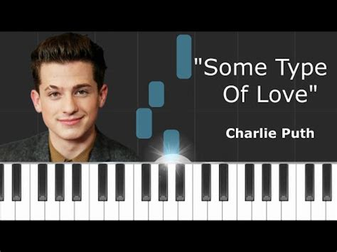 download mp3 charlie puth type of love charlie puth quot some type of love quot piano tutorial chords