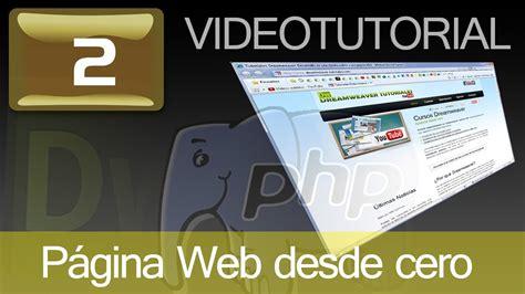 tutorial dreamweaver pagina web tutorial como hacer p 225 gina web con dreamweaver y php cap