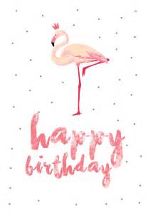 flamingo tattoo flamingo birthday free printable birthday card greetings island flamingo party pinterest