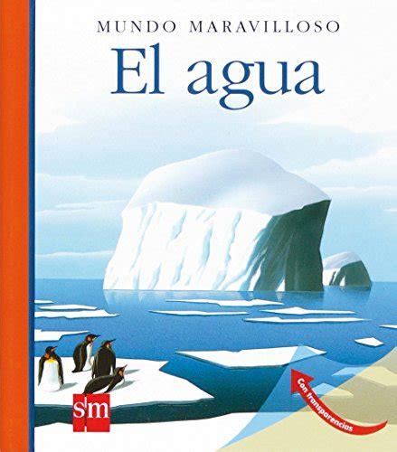 mundo maravilloso el agua libros de agua libros