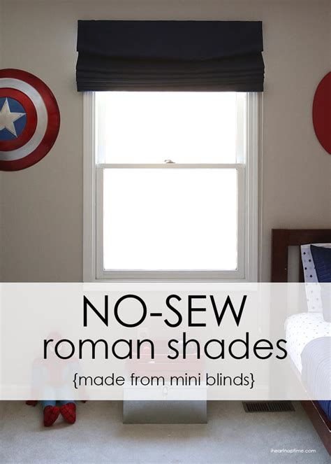 how to make roman curtains how to make inexpensive no sew roman shades i heart nap time