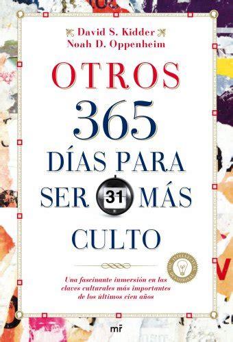 libreria dias descargar libro otros 365 d 237 as para ser m 225 s culto
