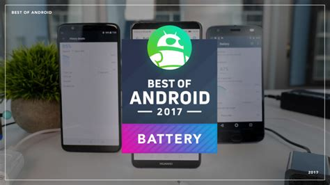 best android battery best of android 2017 which phone has the battery forevervogue