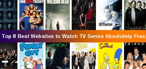best websites to top 8 best websites to tv series absolutely free