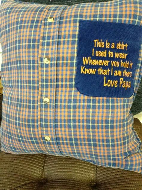 Remembering someone who has passed away .Pillow made