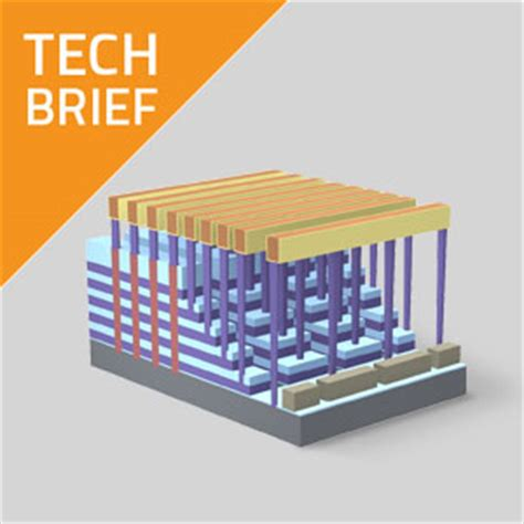 "tech brief: memory ""grows up"" with 3d nand 