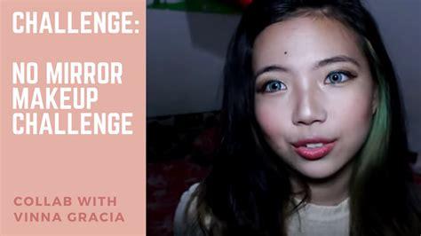 Makeup Vinna Gracia collab with vinna gracia no mirror makeup