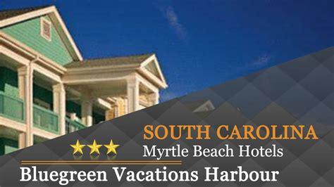 harbor lights resort myrtle sc bluegreen vacations harbour lights myrtle sc