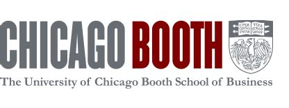 U Of Chicago Booth Mba by The Of Chicago Booth School Of Business