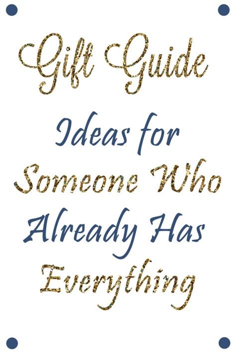 Gifts For The Who Has Everything - mandy living gift guide for someone who has
