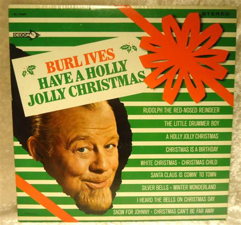 have a jolly holiday with burl ives have a holly jolly christmas vinyl lp album