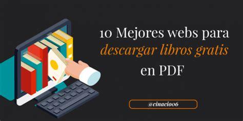 leer libros pdf gratis en español completos libros gratis pdf 10 mejores p 225 ginas para descargar libros pdf gratis en espa 241 ol