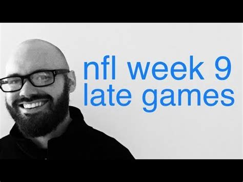 nfl week 9 football picks & predictions for late games