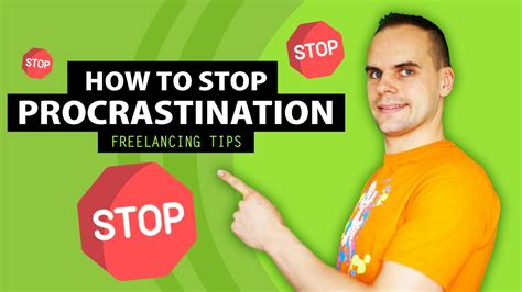 Tips To Keep From Procrastinating by How To Stop Procrastinating Tips On Freelance