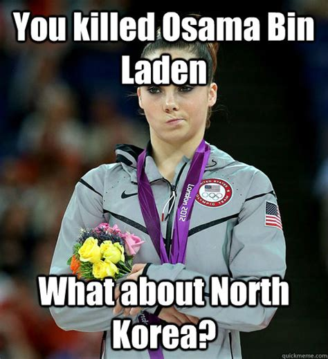 Mckayla Is Not Impressed Meme - you killed osama bin laden what about north korea