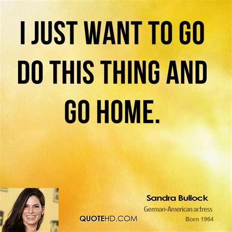 quotes want to go home quotesgram