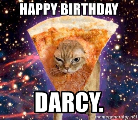 Birthday Cat Meme Generator - happy birthday darcy pizza cat meme generator