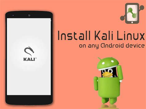 linux on android how to install kali linux on any android using linux deploy