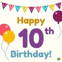 Happy Birthday Wishes 10 Year Boy Happy Birthday Kid Wishes For School Aged Children