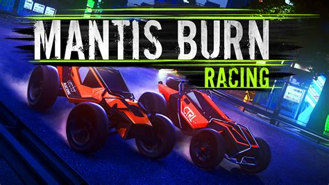 Racing Free Mantis Burn Racing Free