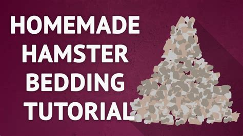 diy hamster bedding homemade hamster bedding tutorial youtube