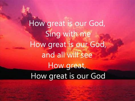 printable lyrics how great is our god how great is our god chris tomlin with lyrics chords