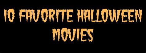 10 Favorite Halloween Movies The Geeky Mormon | 10 favorite halloween movies the geeky mormon