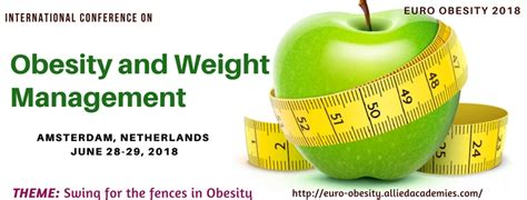 weight management conference 2018 international conference on obesity and weight management