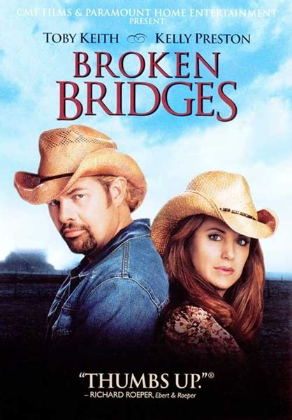 toby keith movie broken bridges toby keith dvd movie