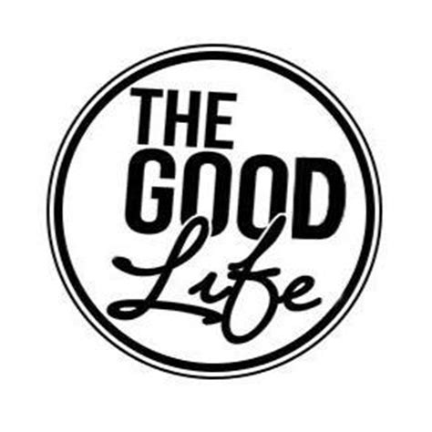 the good life the good life ohthegoodlife twitter