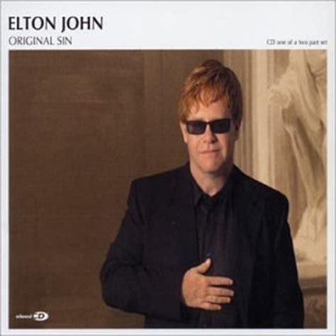 elton john original sin elton john original sin 1 music