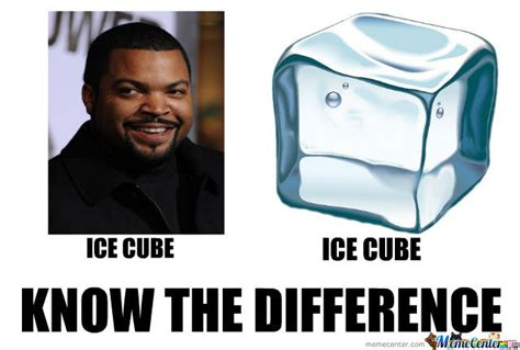 Ice Cube Meme - don 180 t know if ice cube has balls or ice cube and if you
