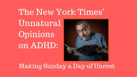 the new york times has the new york times unnatural opinions on adhd adhd