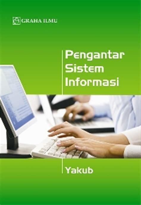 Sistem Informasi Konsep Teknologi Manajemen Soendoro Limi penerbit graha ilmu www grahailmu co id