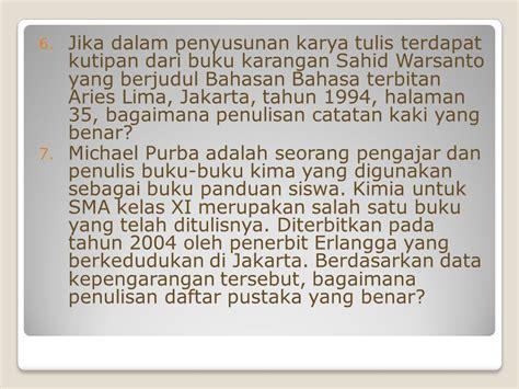 penulisan daftar pustaka et al yang benar pembelajaran bahasa indonesia untuk sma ppt download
