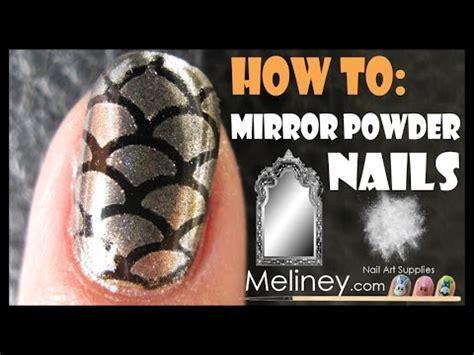 pattern powder nails how to apply mirror powder nails chrome effect nail art