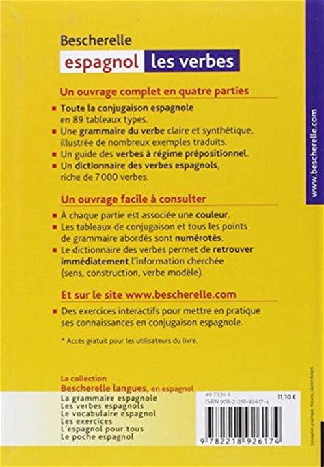 libro bescherelle espagnol les verbes libro bescherelle espagnol les verbes di francis mateo antonio jose rojo sastre