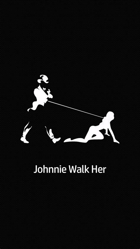 wallpaper iphone 7 funny johnnie walk her picture