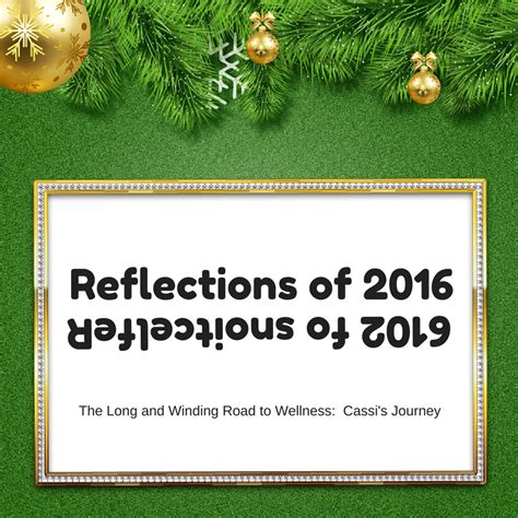 this year in review daily crave the long and winding road to wellness reflections of 2016