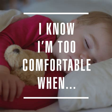 too comfortable i know i m too comfortable when brennan mcpherson