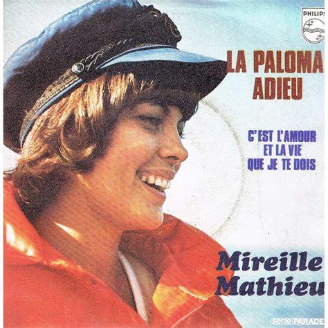 mireille mathieu la paloma la paloma adieu by mireille mathieu sp with lerayonvert