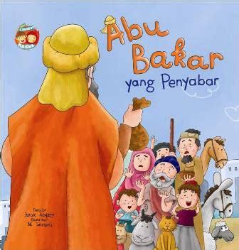 Bbseri Sahabat Rasul Abu Bakar Yang Penyabar bb seri sahabat rasul abu bakar yang penyabar