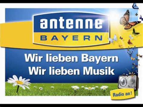 Musterbrief Antenne Bayern Wir Lieben Bayern Der Antenne Bayern Fr 252 Hlingssong