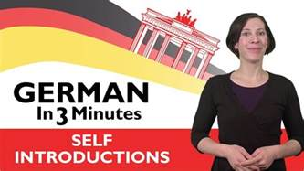 In German by Learn German German In Three Minutes How To Introduce