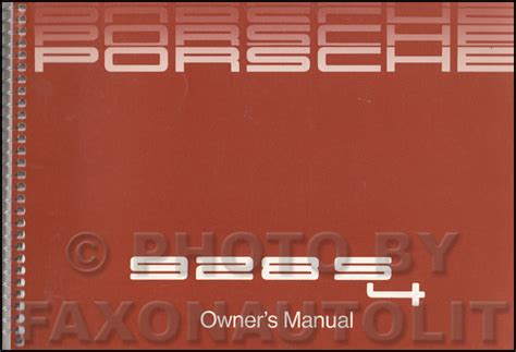 car engine manuals 1987 porsche 928 user handbook 1987 porsche 928 s4 owner s manual original